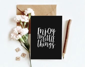 Typographic print, black and white | Enjoy the little things