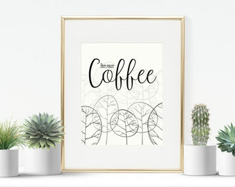 "But first coffee 8""x10""  and 16"" x 20"" jpg instant download printable kitchen room wall art"
