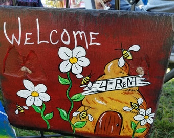 Slate, Bee hive 4 rent, Bees, hand painted, Welcome