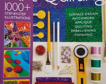 The ultimate guide to Art Quilting