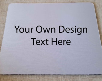 Personalised Mouse Pad, Design your own, Your text or Image. 6mm x 19 x 23cm