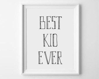 best kid ever kids typography print poster wallart kids print bedroom - Kid Prints