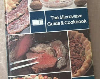 Microwave Cookbook - Microwave Guide - Vintage Cookbook - 1980s Cookbook - Vintage Recipes - Microwave Recipes - Vintage Kitchen