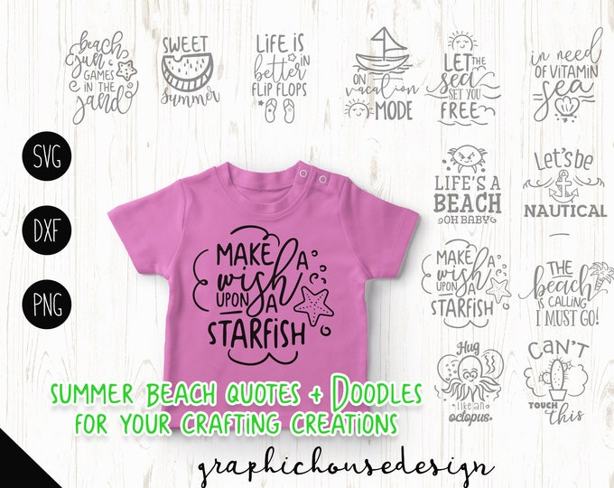 summer svg bundle, beach svg, beach bundle, svg beach quotes, t-shirt designs, girls svg, vacation svg, wish upon a starfish svg, cut files