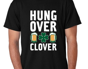 Men's T Shirt Hungover Clover St Patrick's Day Party Irish T Shirt