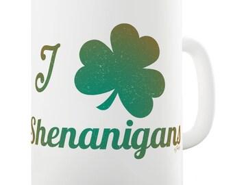 I Love Shamrock Shenanigans Irish Green Ceramic Funny Mug