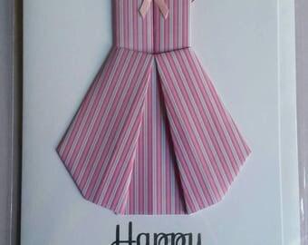 Happy Birthday card with Origami dress.