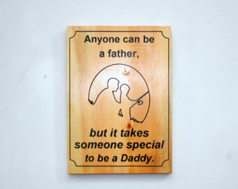 Dads are special sign, It takes someone special to be a dad, Outdoor lovers sign, Fishing wall decor.