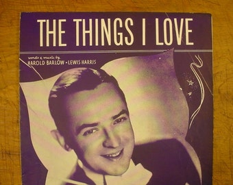 Sheet Music The Things I Love Jimmy Dorsey Music Sheet Antique Vintage