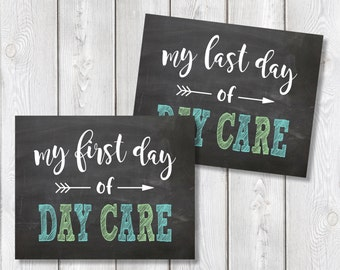 """First Day And Last Day Of Day Care Chalkboard Sign 8"""" x 10"""" DIGITAL DOWNLOAD School Print Set"""