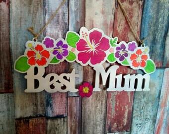 Best Mum Hanging Sign