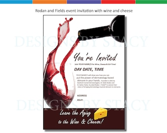Rodan and Fields Invitation with Wine and cheese theme. Personalized digital file.