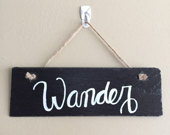 Wander Hand Lettered Sign