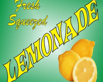 Lemonade Sign-Fresh Squeezed Lemonade sign-Concession Sign