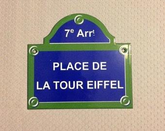 French Street Enameled Sign Plaque - PARIS PLACE TOUR eiffel