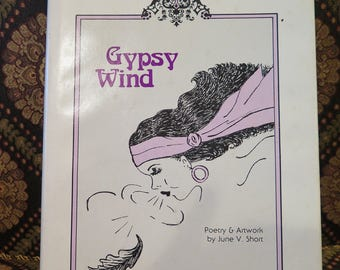 Gypsy Wind Poetry Inspirational Poems & Illustrations  June Short Great Story RARE