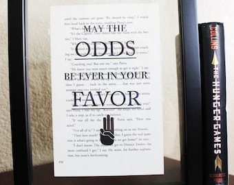 The Hunger Games • May the Odds Be Ever • Book Quote • Book Print • Hunger Games Gift • Birthday gift • THG Shirt • THG Party • Mockingjay