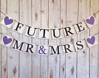 FUTURE MR MRS banner, future mr and mrs banner, banner future mrs, future mr mrs sign, future mrs bachelorette banner, bridal shower banner