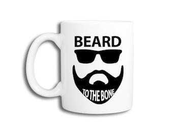 Funny Coffee Mug - Beard to the Bone.