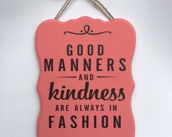 Good Manners & Kindness Sign