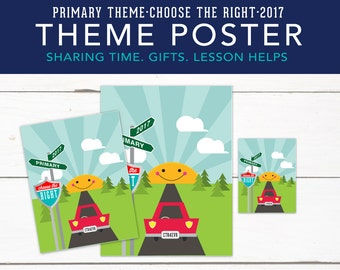 Primary Theme, Choose the Right, Poster, Printable, Bulletin Board Elements, LDS 2017, Printables