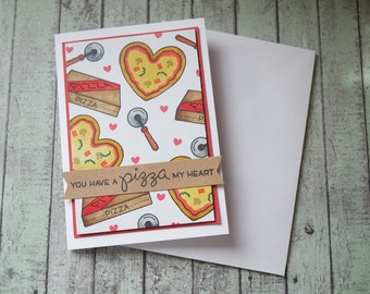 You have a pizza my heart card / Pizza valentine card / Pizza anniversary card / Pizza proposal card /funny valentine card /