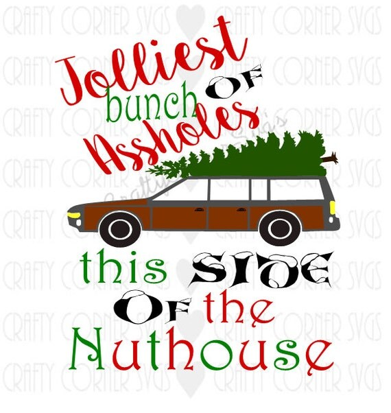 National Lampoon Inspired SVG-Cutting File-Jolliest Bunch Of