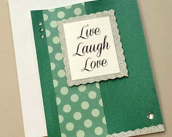 Handmade Live Laugh Love Card / Scrapbook Paper / Turquoise Card / Any Occasion Card  / Polka Dots Card / Shimmer Paper / Silver Glitter