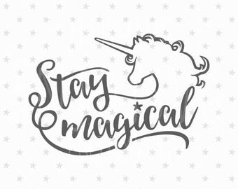 Stay magical svg Unicorn svg Stay magical svg file Unicorn svg file Unicorn Girl svg Stay magical svg Unicorn svg cut file Unicorn svg file
