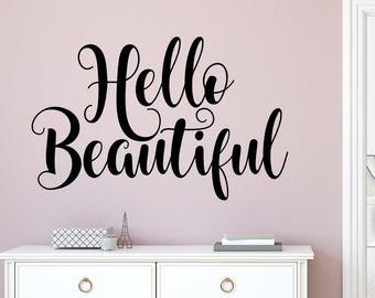 Hello Beautiful Wall Decal - Hello Beautiful Wall decor - Hello Beautiful Wall Art - Hello Beautiful Vinyl Decal - Hello Beautiful Decal