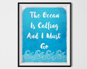 The Ocean Is calling And I Must Go,  Moana print, Disney quote, Ocean Print, Ocean Art, Wave Print, Watercolor Print, Printable Art, moana