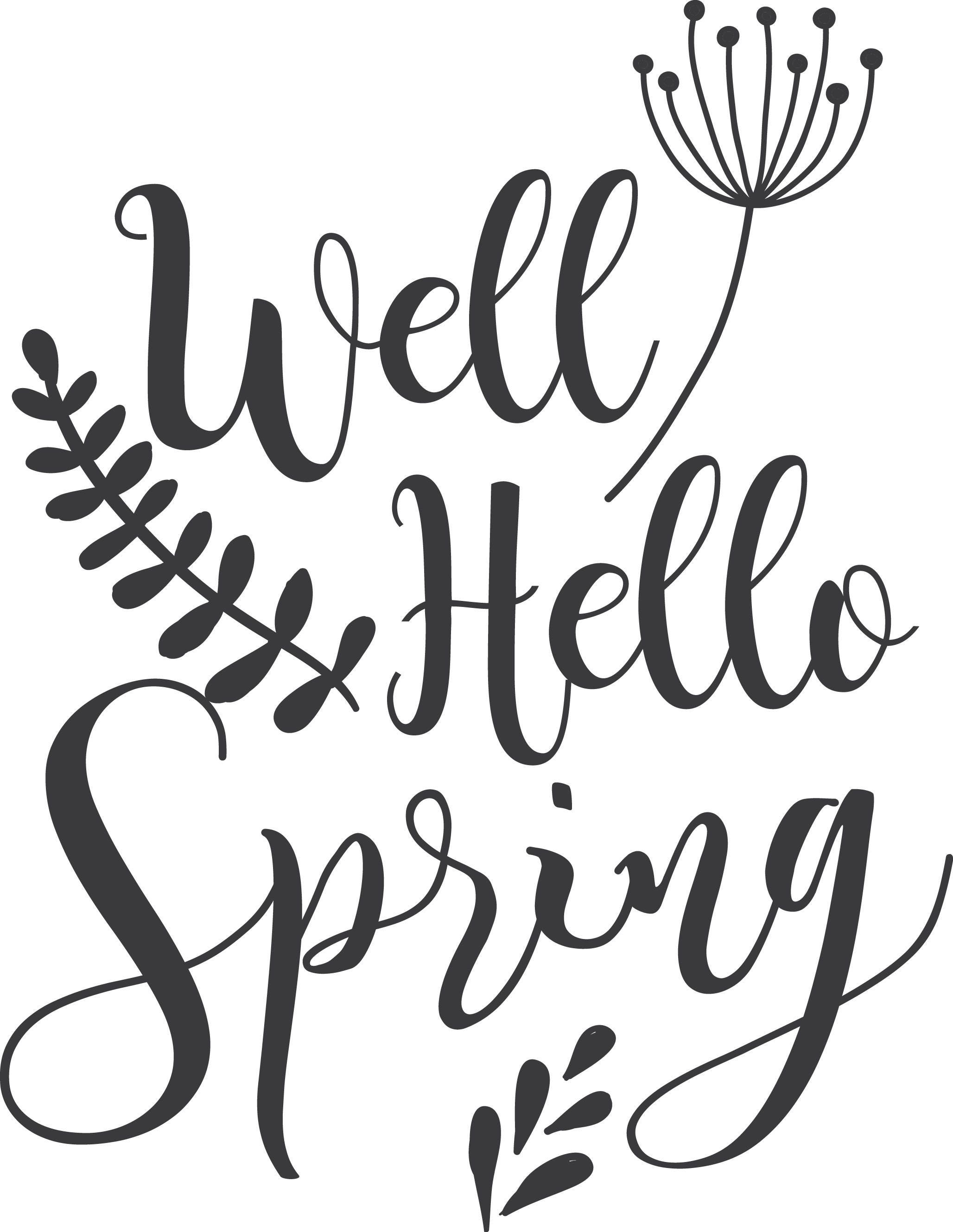 Well Hello Spring SVG clipart, hello spring word quote ...