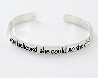 She believed she could so she did Armreif Silber plattiert