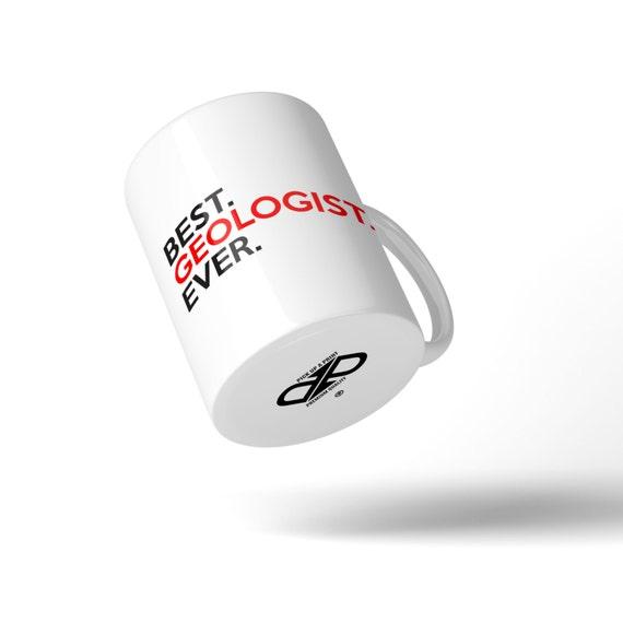 Best Geologist Ever Mug - Great Gift Idea Stocking Filler