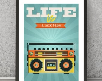 Life is a mix tape print Boombox print Boombox poster Music print, Music poster Retro music print Retro music poster Cassette tapes print