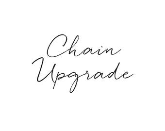 Chain upgrade
