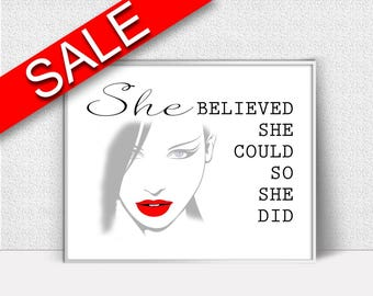 Wall Art She Believe She Could So She Did Digital Print She Believe She Could So She Did Poster Art She Believe She Could So She Did Wall