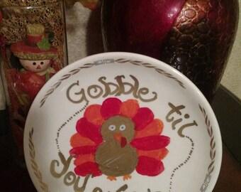 Thanksgiving Decor Plate - Gobble til you wobble