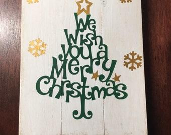 We wish you a merry christmas, cheistmas decor, christmas tree sign