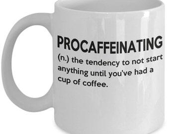 ProCaffeinating funny coffee mug
