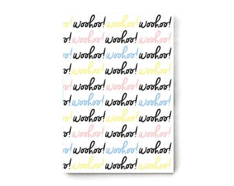 A5 Notebook, woohoo, positive message notebook, recycled, 48 lines pages