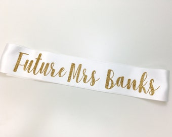 Personalized Future Mrs Sash / Bachelorette Sash / CL