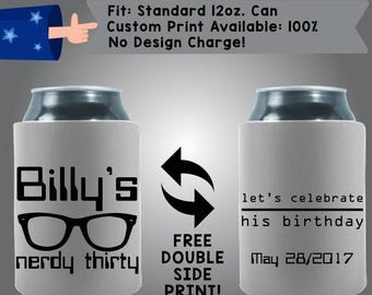 Name's Nerdy Thirty Let's Celebrate His Birthday Date Collapsible Fabric Birthday Party Can Cooler Double Side Print (Birth28)
