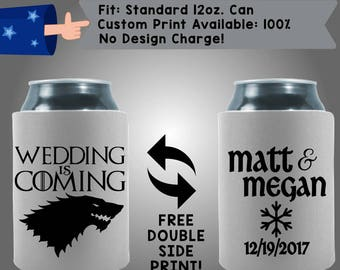 Wedding is Coming Names Date Collapsible Neoprene Wedding Can Cooler Double Side Print (W297)