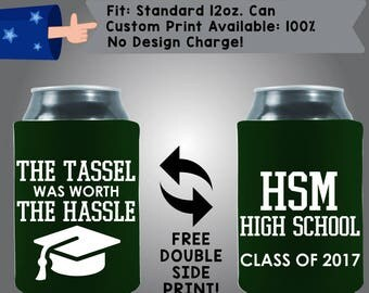 The Tassel Was Worth The Hassle High School Class of 2017 Collapsible Neoprene Graduation Custom Can Cooler Double Side Print (Grad5)