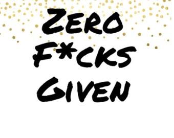 """Funny Wine Label: """"Zero F*cks Given"""""""