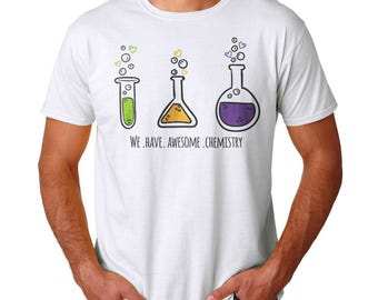 We Have Awesome Chemistry Men's White T-shirt