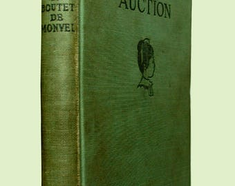 """Vintage Children's Book: """"Susanna's Auction"""" (from the French), The MacMillan Company, 1925, illustrations by MB. de Monvel"""