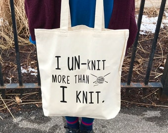 Tote Bag, Knitting Tote Bag, Eco Friendly Shopper, Library Book Bag, Gift For Knitter,  Cotton Tote, I Unknit More Than I Knit, Yarn Bag