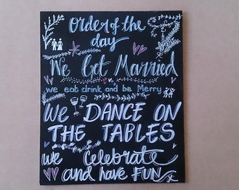 Order of the Day Handmade Wedding Sign